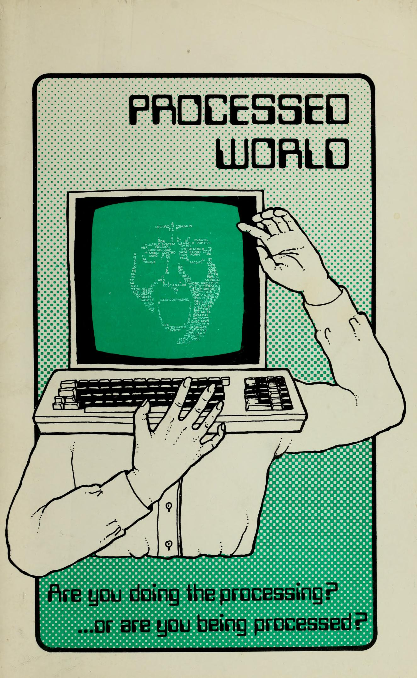 Processed World is an anarchist magazine about