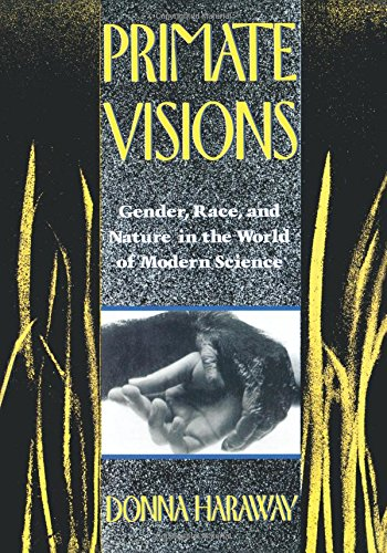 File:Haraway Donna Primate Visions Gender Race and Nature in the World of Modern Science.jpg