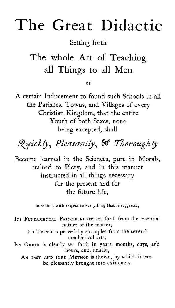 john amos comenius essay example In the mid 17th-century john comenius published what many consider to be the first picture book dedicated to the education of young children, orbis sensualium pictus – or the world of things obvious to the senses drawn in pictures, as it was rendered in english charles mcnamara explores how.
