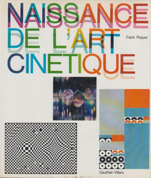 File:Popper Frank Naissance de l art cinetique 1967.jpg