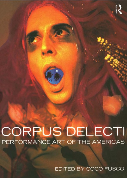 File:Coco Fusco eds Corpus Delecti Performance Art of the Americas.jpg
