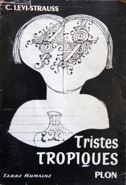 tristes tropiques by claude levi strauss essay Claude-lévi strauss and jean-jacques rousseau  at the outset rousseau  identifies the subject of his essay in this way: it is of man that i have to speak   entitled tristes tropiques (an abridged english translation has the title world on  the.