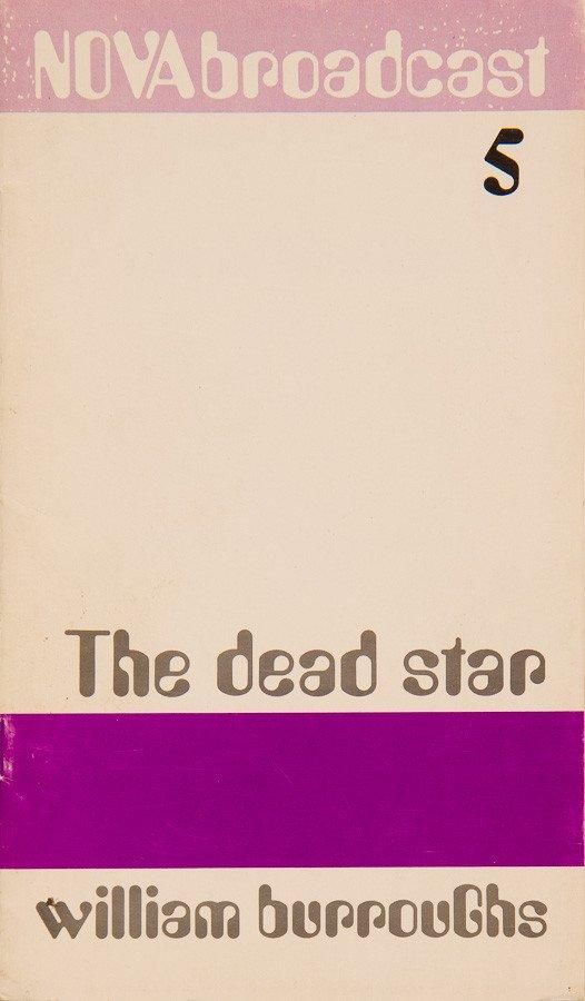 William Burroughs: The Dead Star (1969)